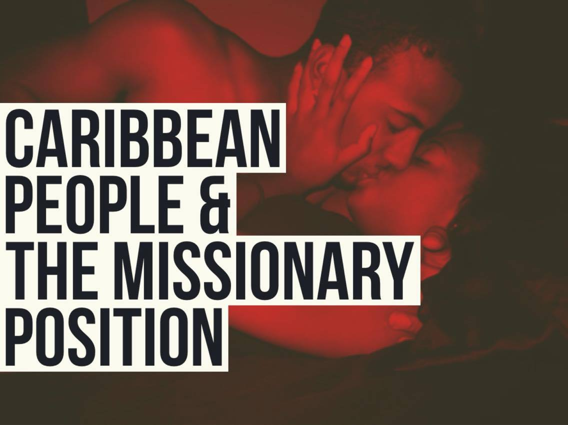 Missionary Position Diagram How Caribbean People Really Feel About