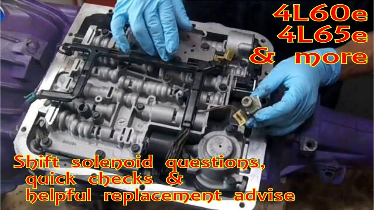 4L60e Solenoid Diagram Gm 4l60 E Shift Solenoid 1 2 3 4 A And B Replace P0756 P0753 P0752