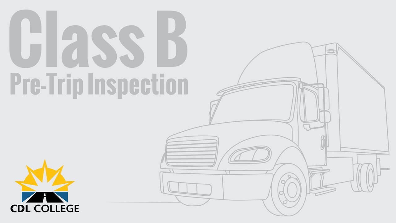 Tractor Trailer Pre Trip Inspection Diagram Truck Driver Students Class B Pre Trip Inspection