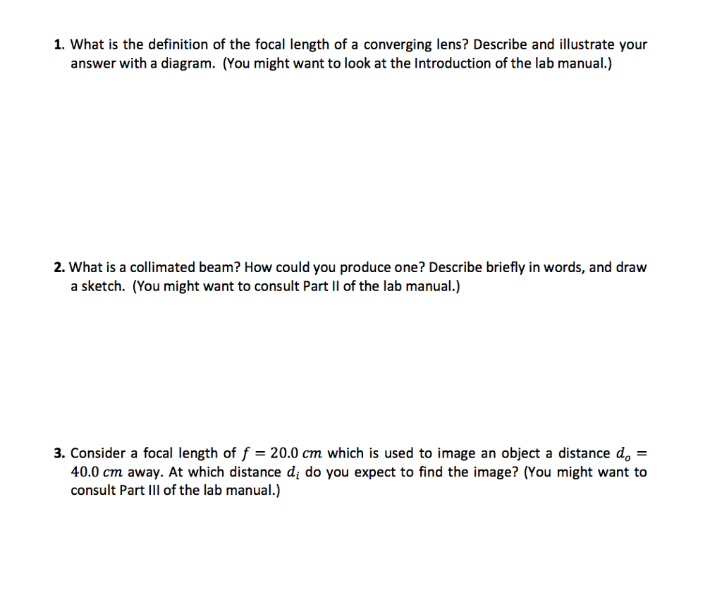 What Is A Diagram Solved 1 What Is The Definition Of The Focal Length Of A